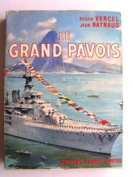 Roger Vercel & Jean Raynaud - Le grand pavois