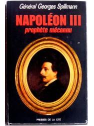 Général Georges Spillmann - Napoléon III. Prophète méconnu