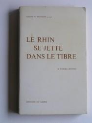 Le Rhin se jette dans le Tibre. Le concile inconnu