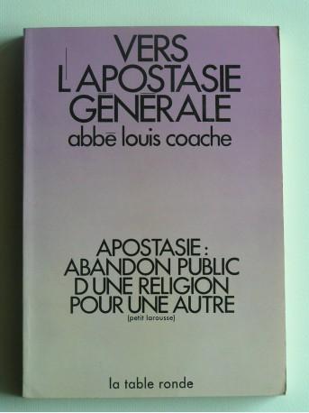 Abbé Louis Coache - Vers l'apostasie générale