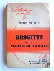 Berthe Bernage - Brigitte et le cercle de famille