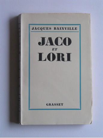Jacques Bainville - Jaco et Lori