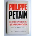 G.T. Schillemans - Philippe Pétain. Le prisonnier de Sigmaringen