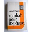 Marcel Clément - Combat pour l'espérance