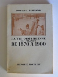 La vie quotidienne en France de 1870 à 1900