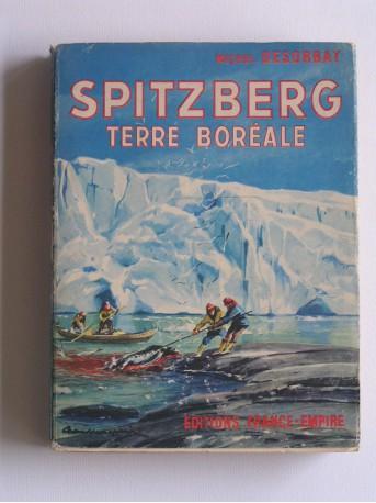 Michel Desorbay - Spitzberg, terre Boréale