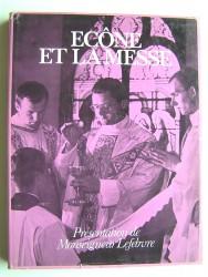 Ecône et la messe. Le livre de la Messe. Mysterium fidei