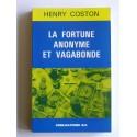 Henry Coston - La fortune anonyme et vagabonde