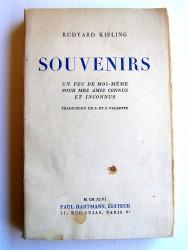 Rudyard Kipling - Souvenirs. Un peu de moi-même pour mes amis connus et inconnus