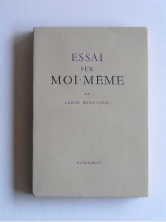 Marcel Jouhandeau - Essai sur moi-même