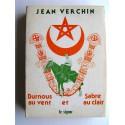 Jean Verchin - Burnous au vent et sabre au clair