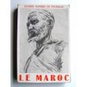 Collectif - Cahiers Charles de Foucauld. Numéro 9. Le Maroc