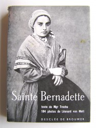 Chanoine Francis Trochu - Sainte Bernadette