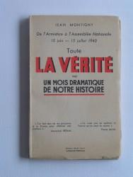 Jean Montigny - Toute la vérité sur un mois dramatique de notre histoire