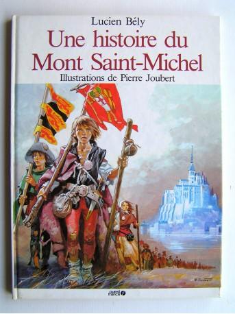 De Mont Saint-Michel - Lucien Bély