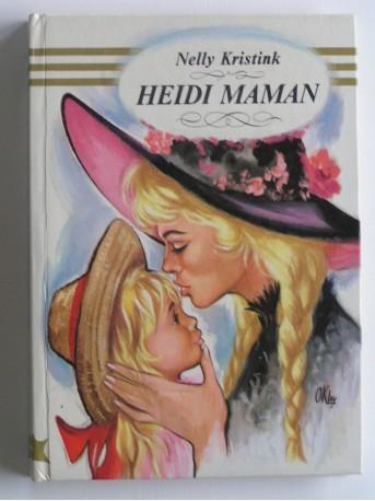 Nelly Kristink - Heidi maman