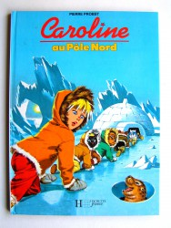Pierre Probst - Caroline au Pôle Nord
