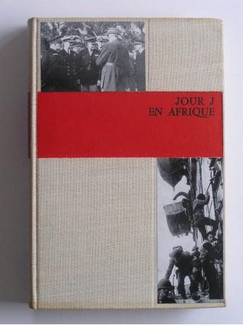 Jacques Robichon - Jour J en Afrique