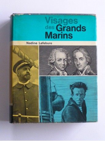 Nadine Lefèbure - Visages des grands marins