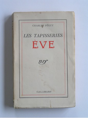 Charles Péguy - Les tapisseries, Eve