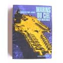Arch Whitehouse - Marins du ciel. La guerre des porte-avions