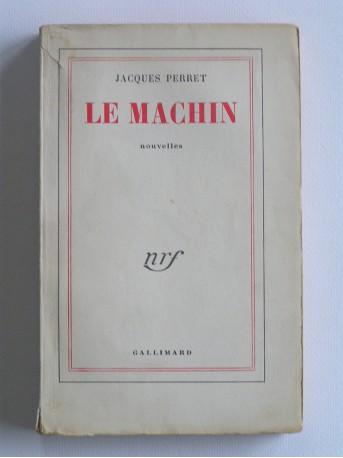 Jacques Perret - Le machin