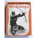 Henry de Monfreid - Wahanga ou la vallée de la mort