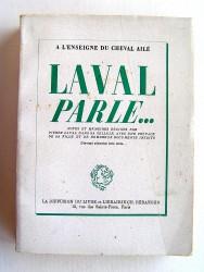 Pierre Laval - Laval parle...