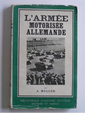 A. Muller - L'armée motorisée allemande