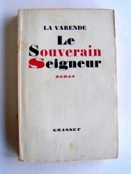 Jean de La Varende - Le souverain seigneur