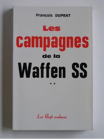 François Duprat - Les campagnes de la waffen SS. Tome 2