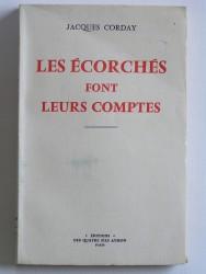 Jacques Corday - Les écorchés font leurs comptes