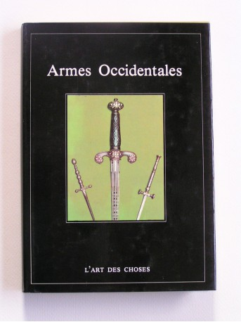 Alfred P. Zeller - Armes occidentales