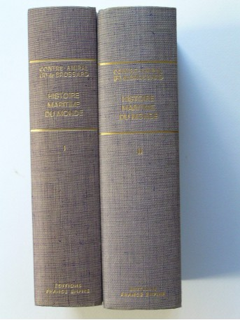 Contre-amiral de Brossard - Histoire maritime du monde. Tome 1 & 2