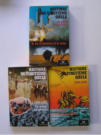 Serge Berstein - Histoire du vingtième siècle. Tomes 1, 2 & 3