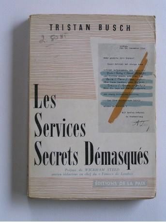 Tristan Busch - Les Services Secrets démasqués