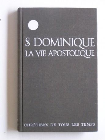 Saint Dominique - La vie apostolique