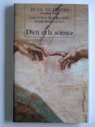 Dieu et la science. Vers le métaréalisme
