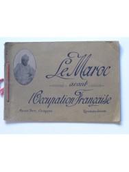 Le Maroc avant l'occupation française