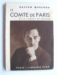 Gaston Marchou - Le Comte de Paris et la famille de France