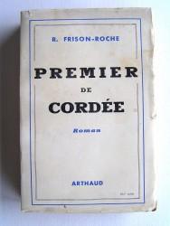 Roger Frison-Roche - Premier de cordée