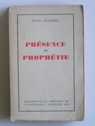 Présence et prophétie