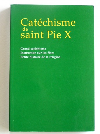 Saint Pie X - Catéchisme de Saint Pie X