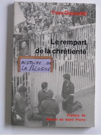 Yves Daoudal - Le rempart de la Chrétienté
