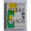Abbé Robert Prévost - Pierre ou le chaos