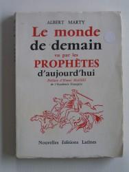 Le monde de demain vu par les prophètes d'aujourd'hui
