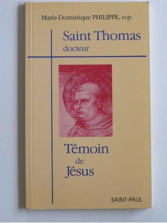 o.p. Marie-Dominique Philippe - Saint Thomas, docteur. Témoin de Jésus