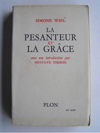 Simone Weil - La pensanteur et la grâce