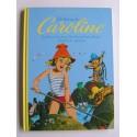 Pierre Probst - Trois histoires de Caroline