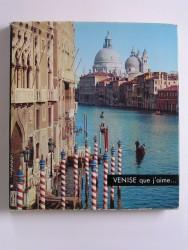 Venise que j'aime...
